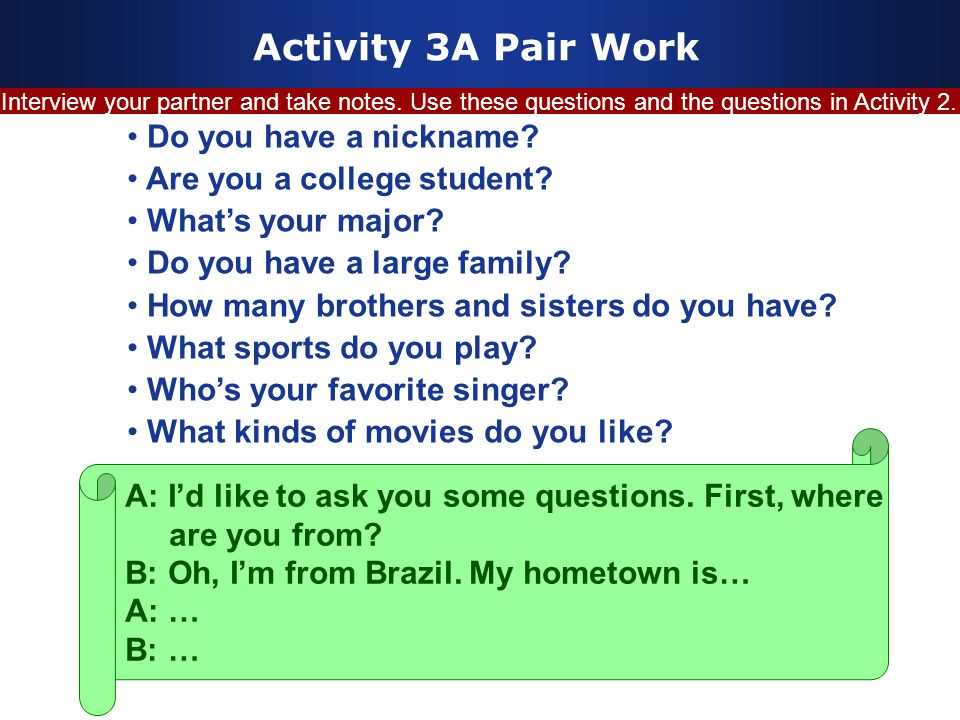 Activity 3A Pair Work Do you have a nickname