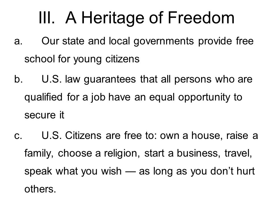 III. A Heritage of Freedom