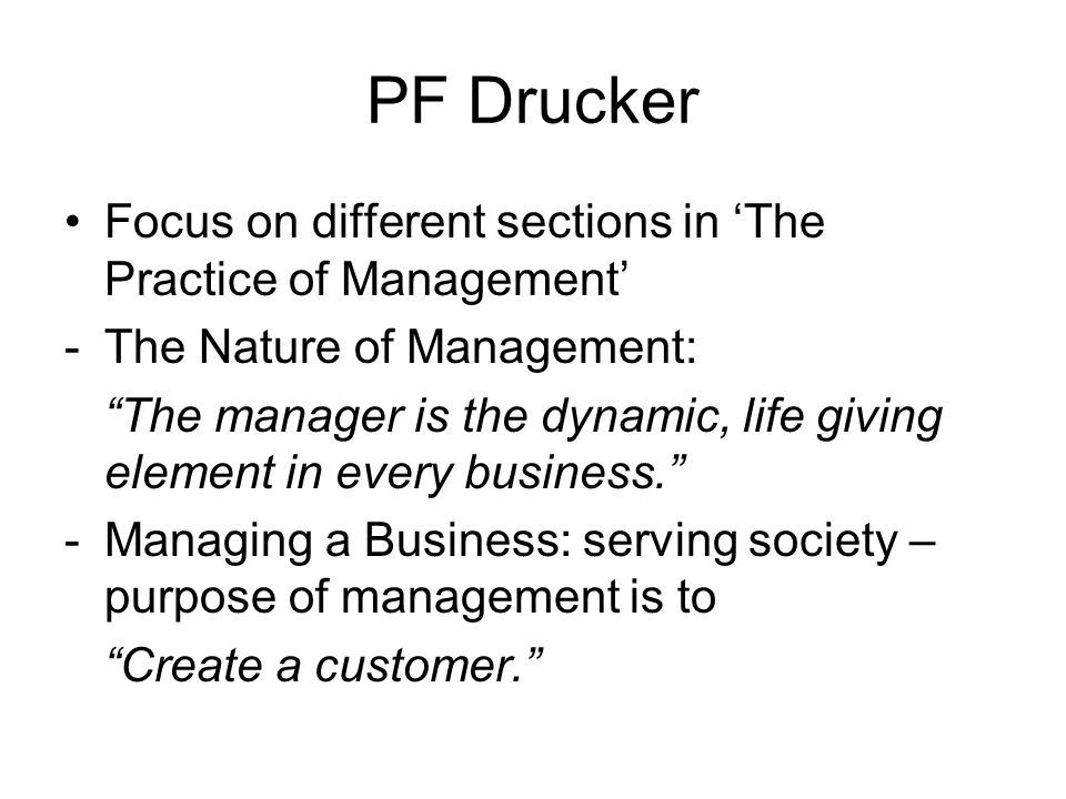 PF Drucker Focus on different sections in 'The Practice of Management'