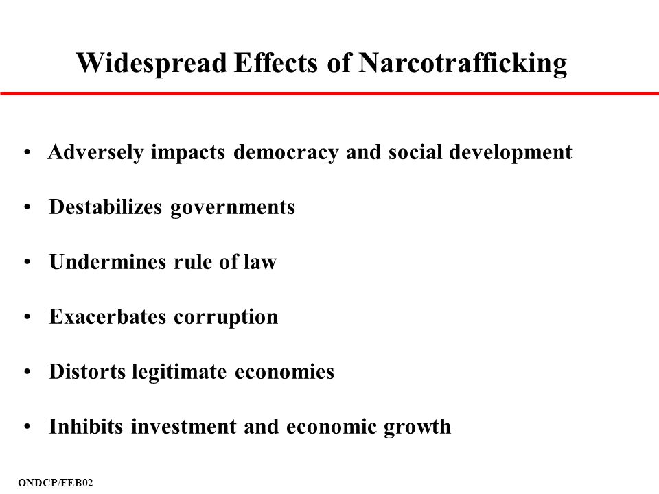 Widespread Effects of Narcotrafficking