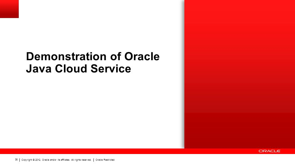 Demonstration of Oracle Java Cloud Service