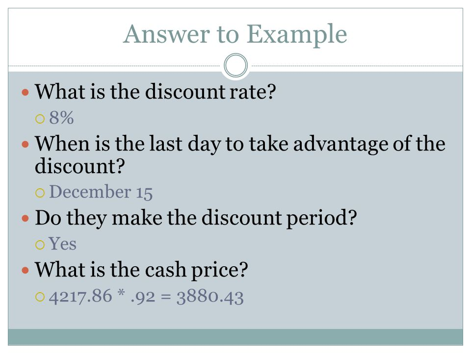 Answer to Example What is the discount rate