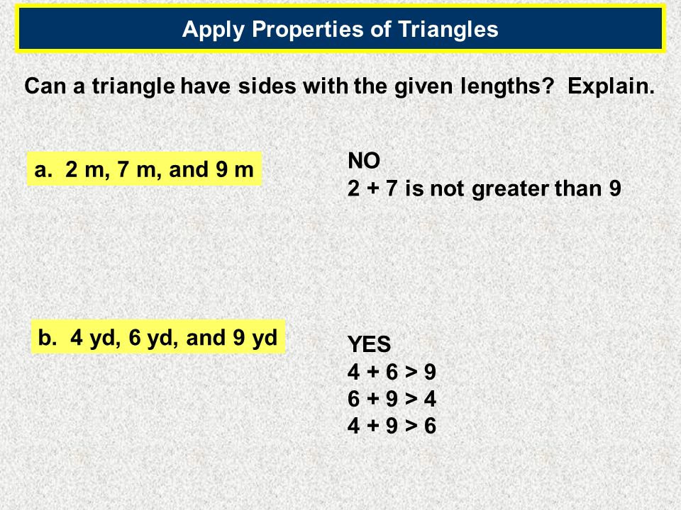 Apply Properties of Triangles