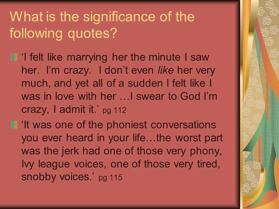 Catcher In The Rye Phony Quotes The Catcher In The Rye Quotes By