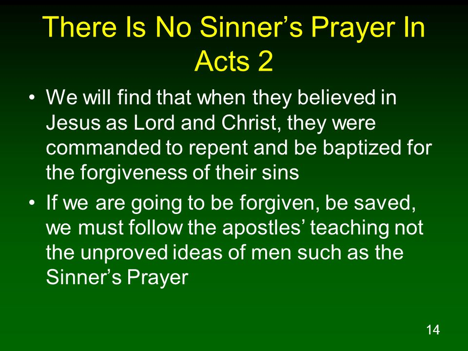 There Is No Sinner's Prayer In Acts 2
