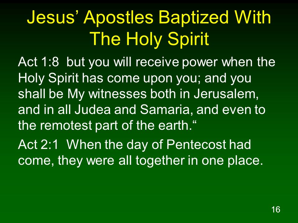 Jesus' Apostles Baptized With The Holy Spirit