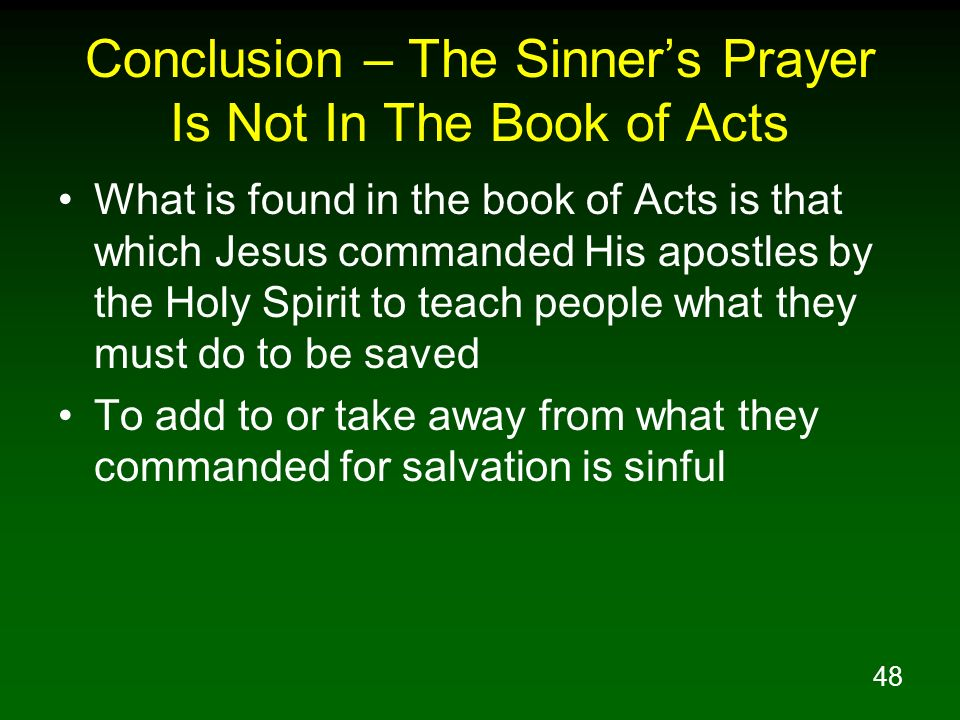 Conclusion – The Sinner's Prayer Is Not In The Book of Acts