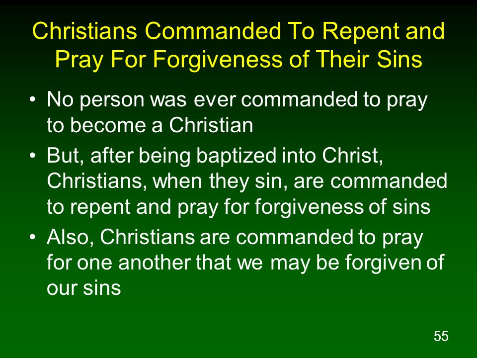 Christians Commanded To Repent and Pray For Forgiveness of Their Sins
