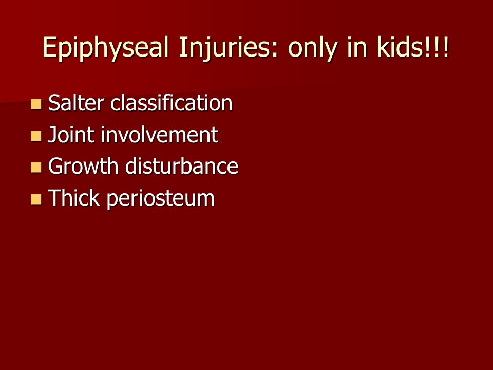 Epiphyseal Injuries: only in kids!!!