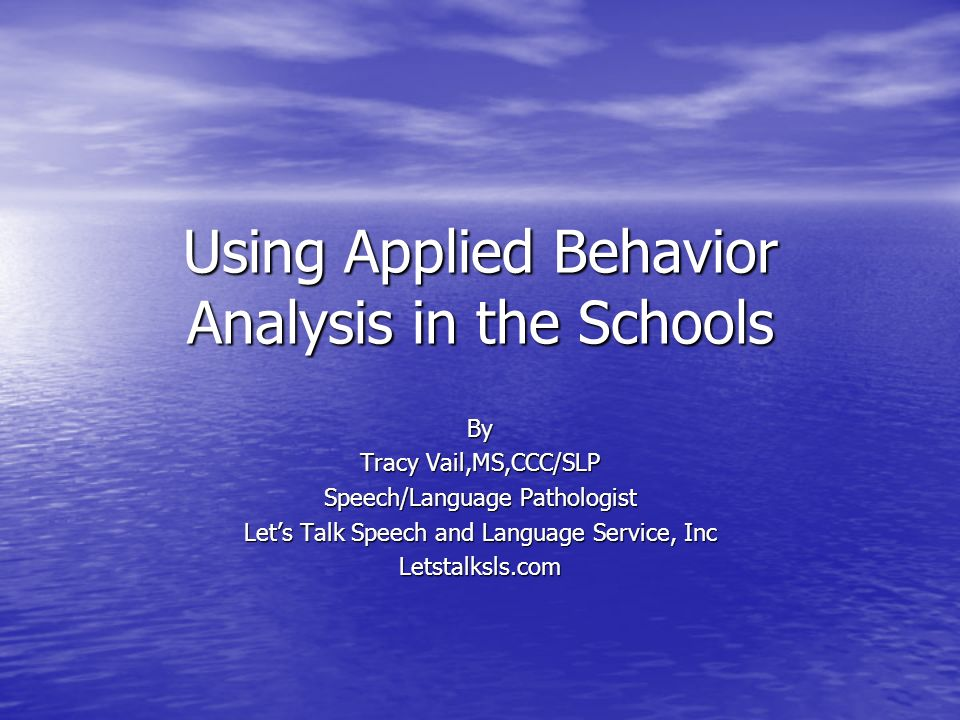 Using Applied Behavior Analysis in the Schools