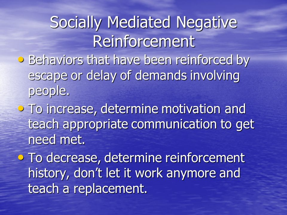 Socially Mediated Negative Reinforcement