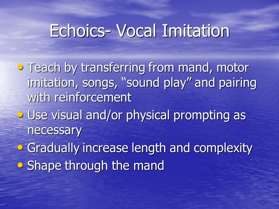 Echoics- Vocal Imitation