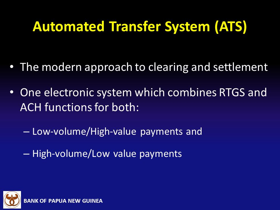 Automated Transfer System (ATS)