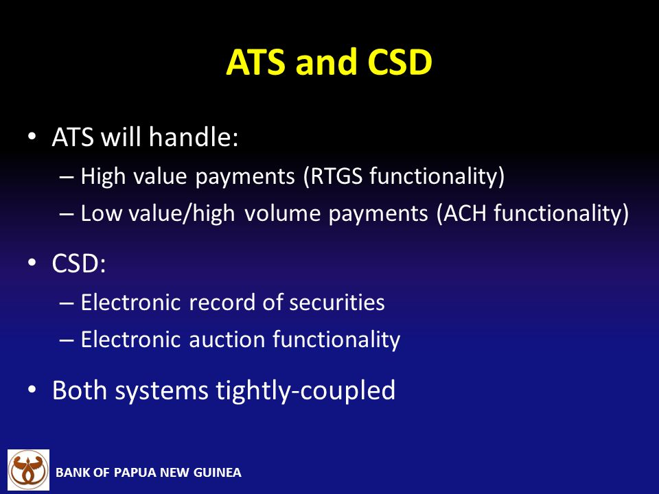 ATS and CSD ATS will handle: CSD: Both systems tightly-coupled