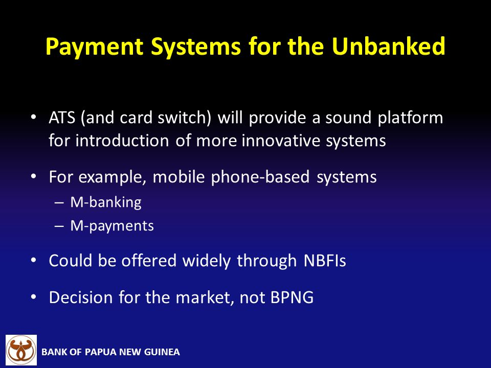 Payment Systems for the Unbanked