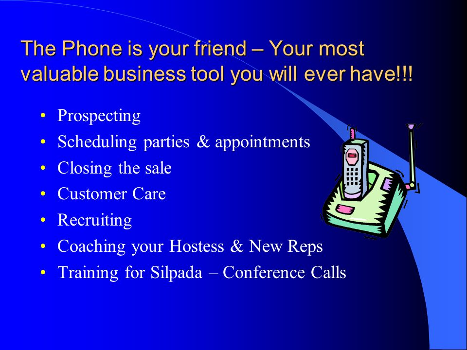 The Phone is your friend – Your most valuable business tool you will ever have!!!