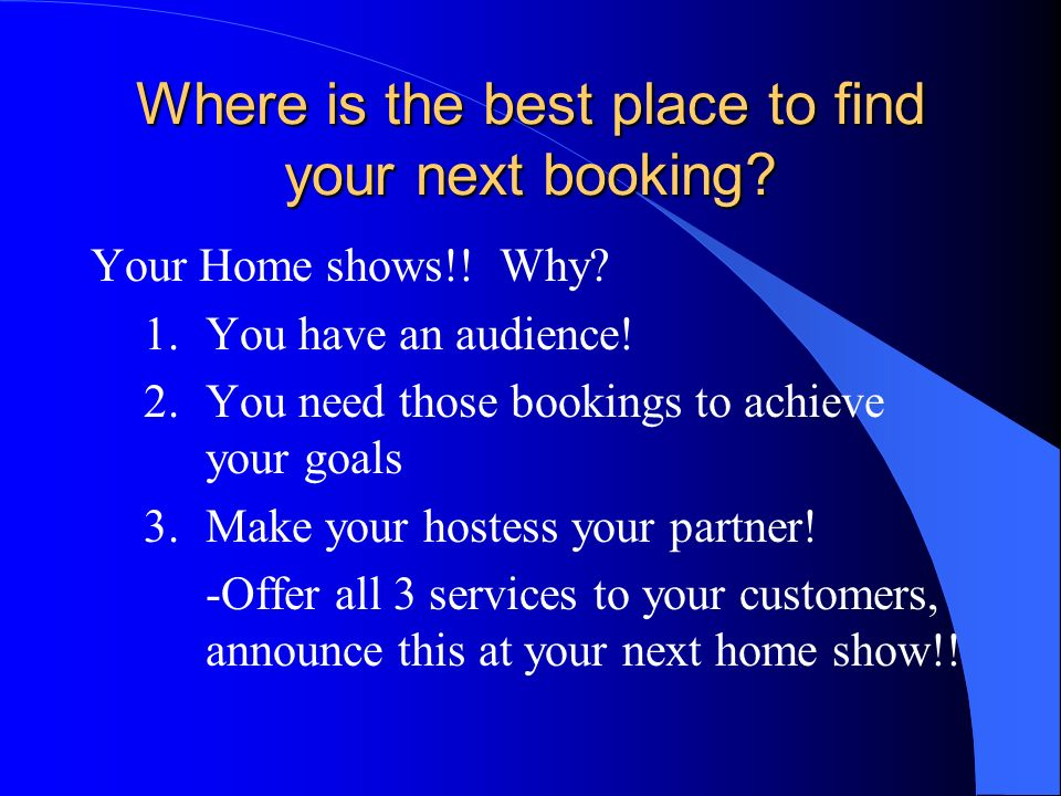 Where is the best place to find your next booking
