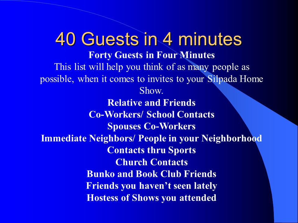 40 Guests in 4 minutes Forty Guests in Four Minutes