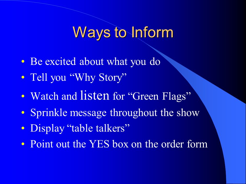 Ways to Inform Be excited about what you do Tell you Why Story