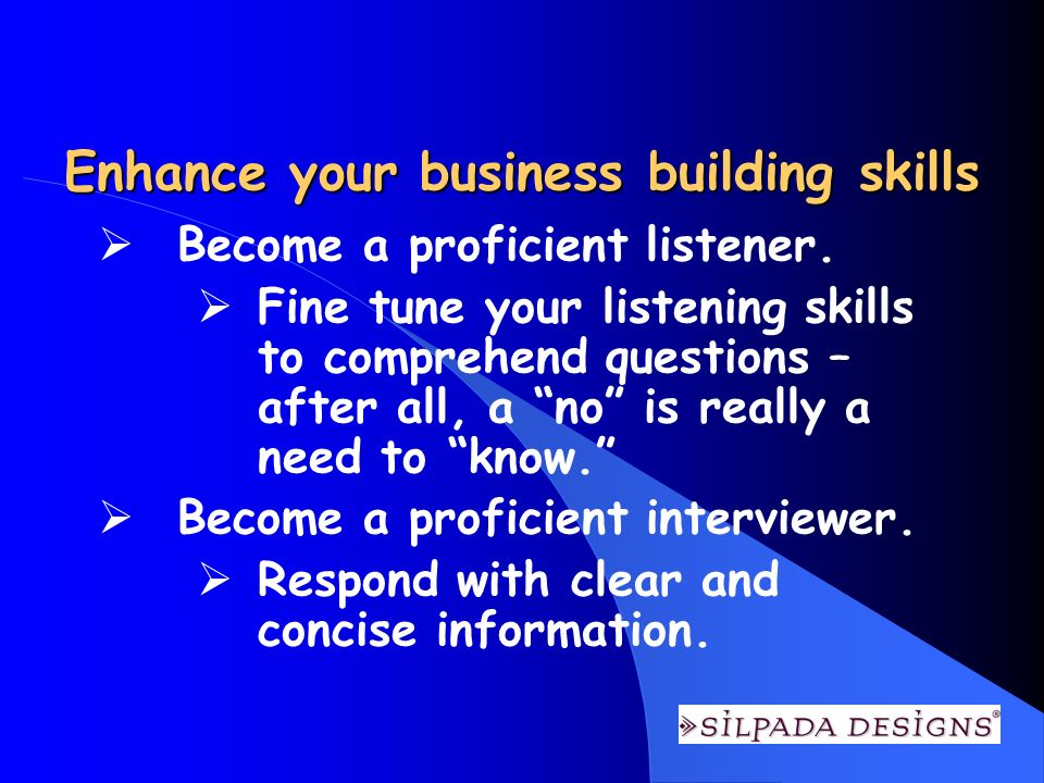 Enhance your business building skills