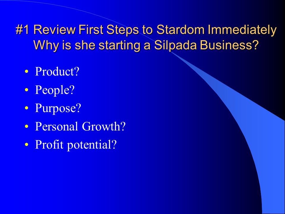 #1 Review First Steps to Stardom Immediately Why is she starting a Silpada Business