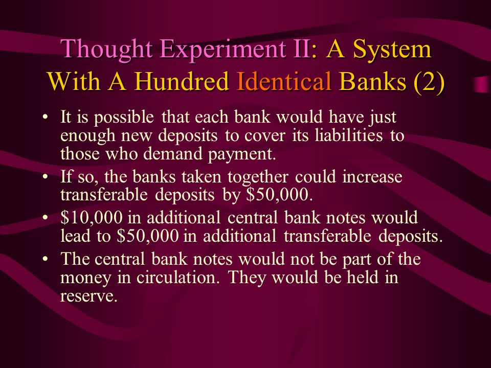 Thought Experiment II: A System With A Hundred Identical Banks (2)
