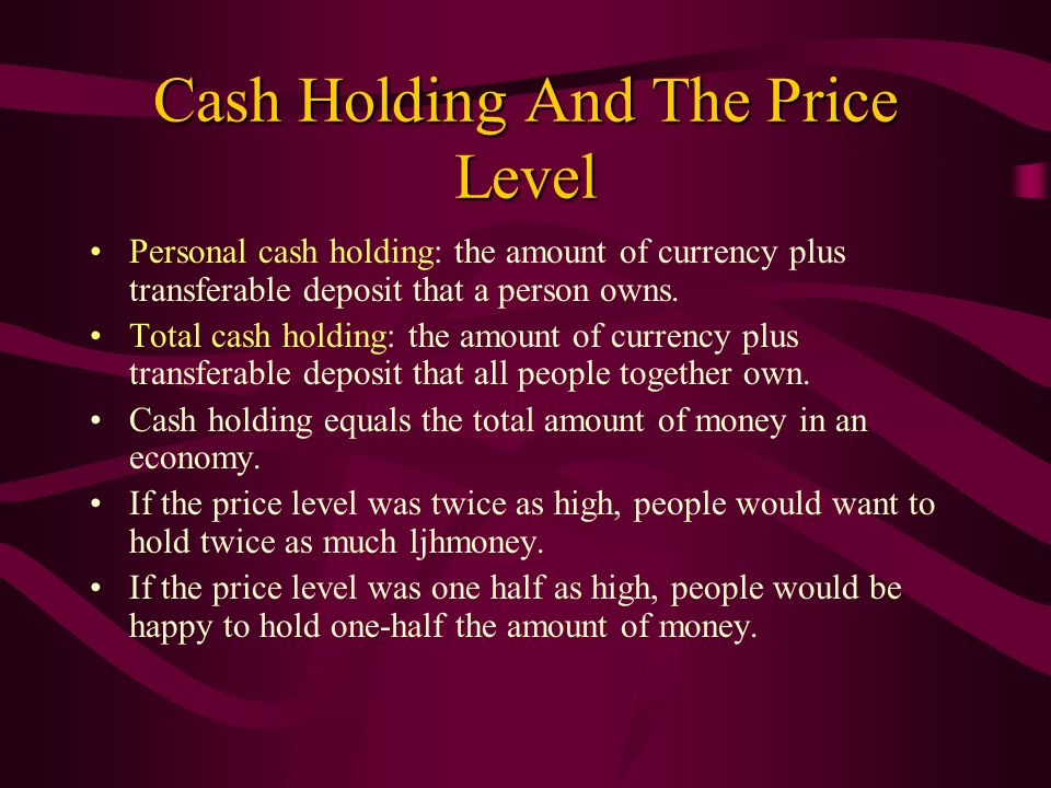 Cash Holding And The Price Level