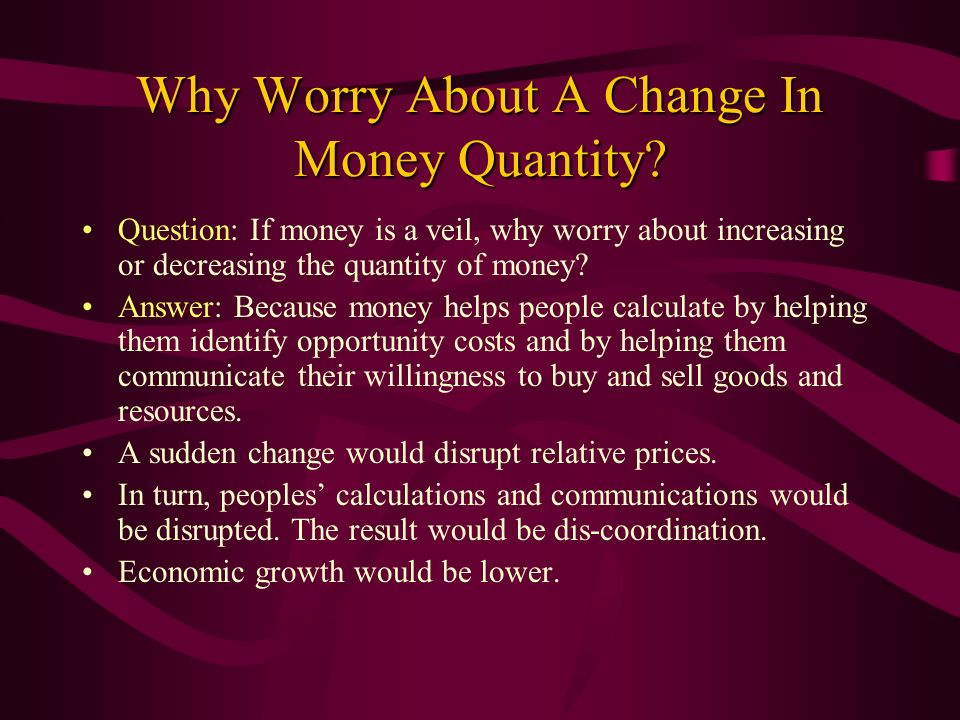 Why Worry About A Change In Money Quantity