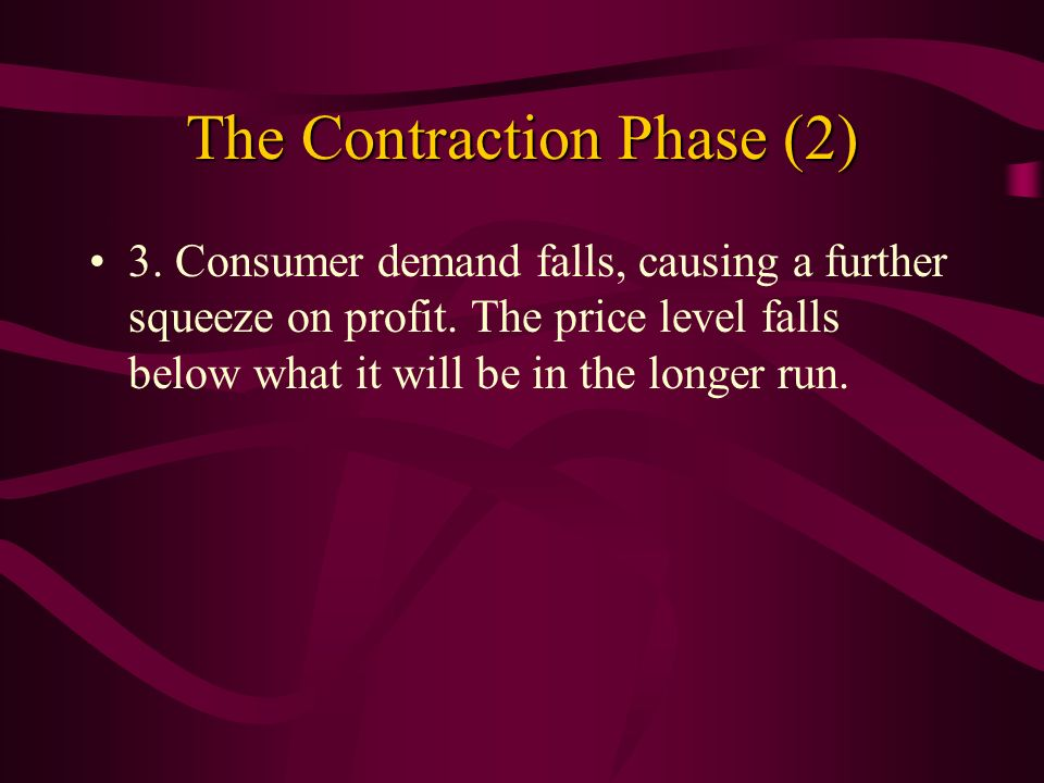 The Contraction Phase (2)