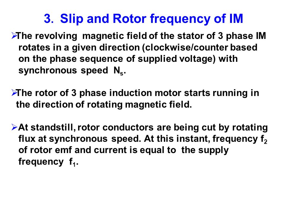 3. Slip and Rotor frequency of IM