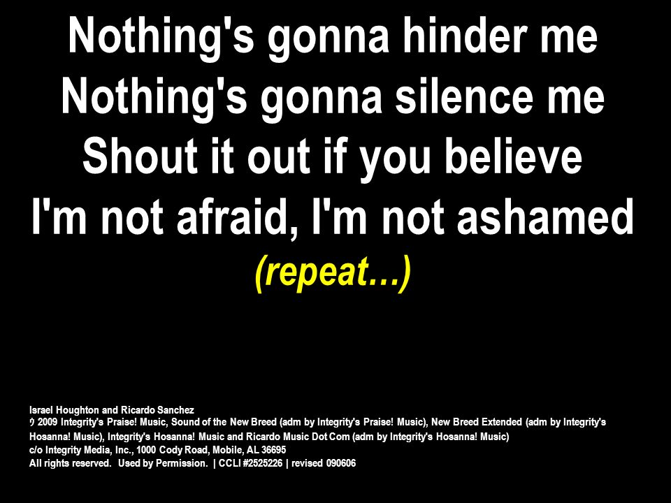 Nothing s gonna hinder me Nothing s gonna silence me