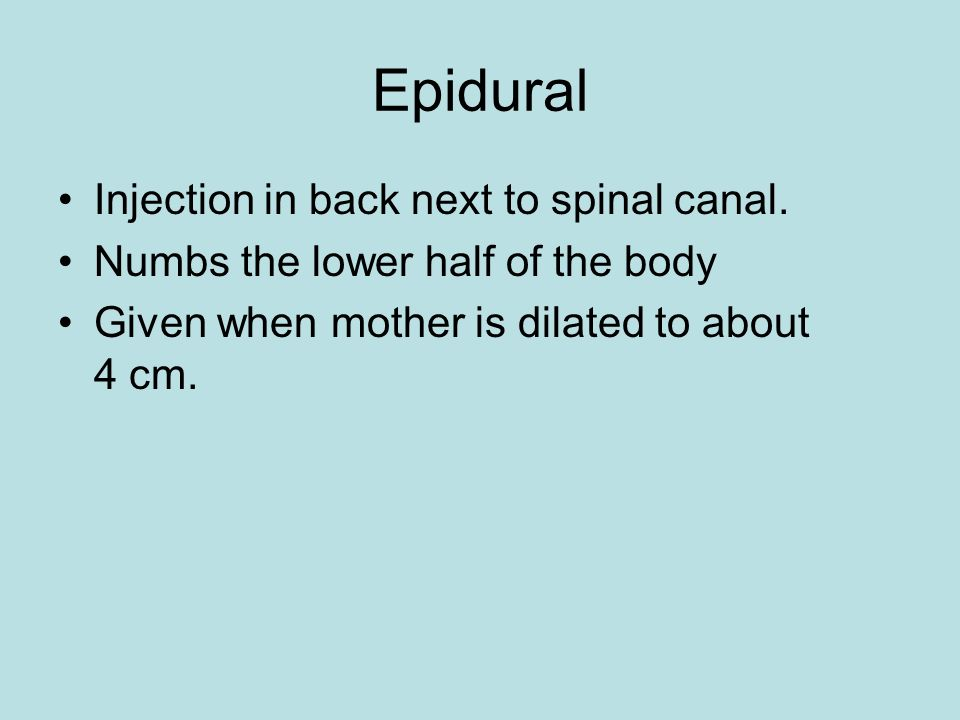 Epidural Injection in back next to spinal canal.