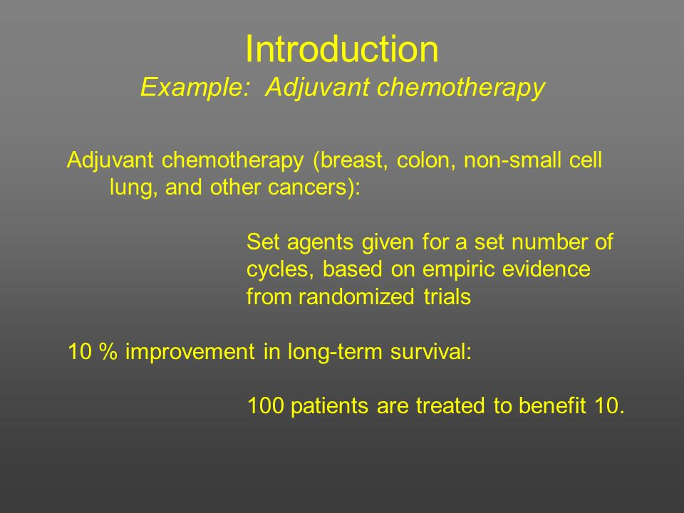 Introduction Example: Adjuvant chemotherapy
