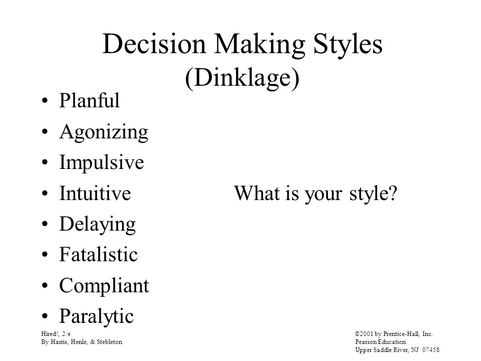 Decision Making Styles (Dinklage)