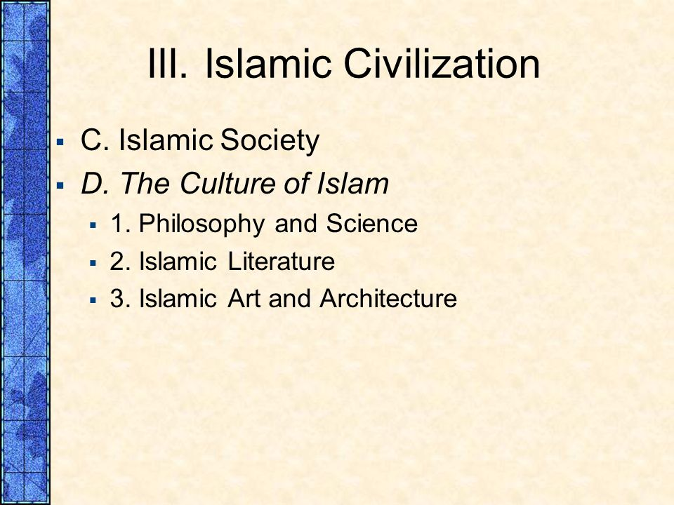 III. Islamic Civilization