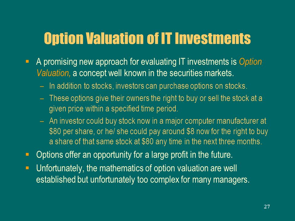 Option Valuation of IT Investments