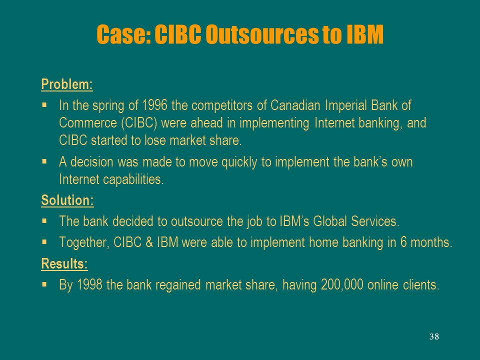 Case: CIBC Outsources to IBM