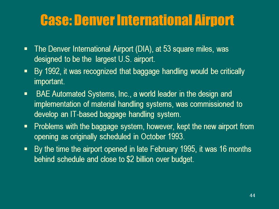 Case: Denver International Airport