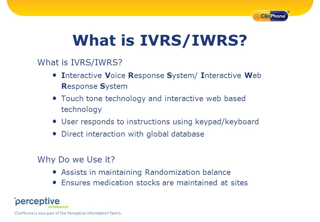 What is IVRS/IWRS What is IVRS/IWRS Why Do we Use it