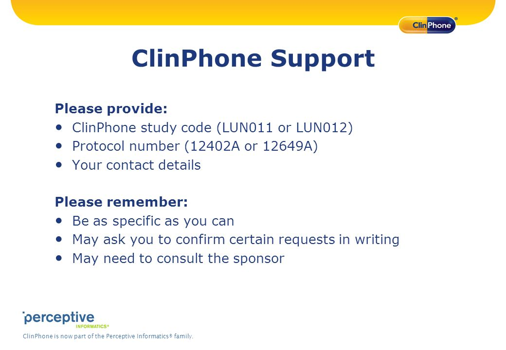 ClinPhone Support Please provide: