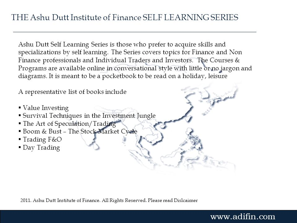 THE Ashu Dutt Institute of Finance SELF LEARNING SERIES