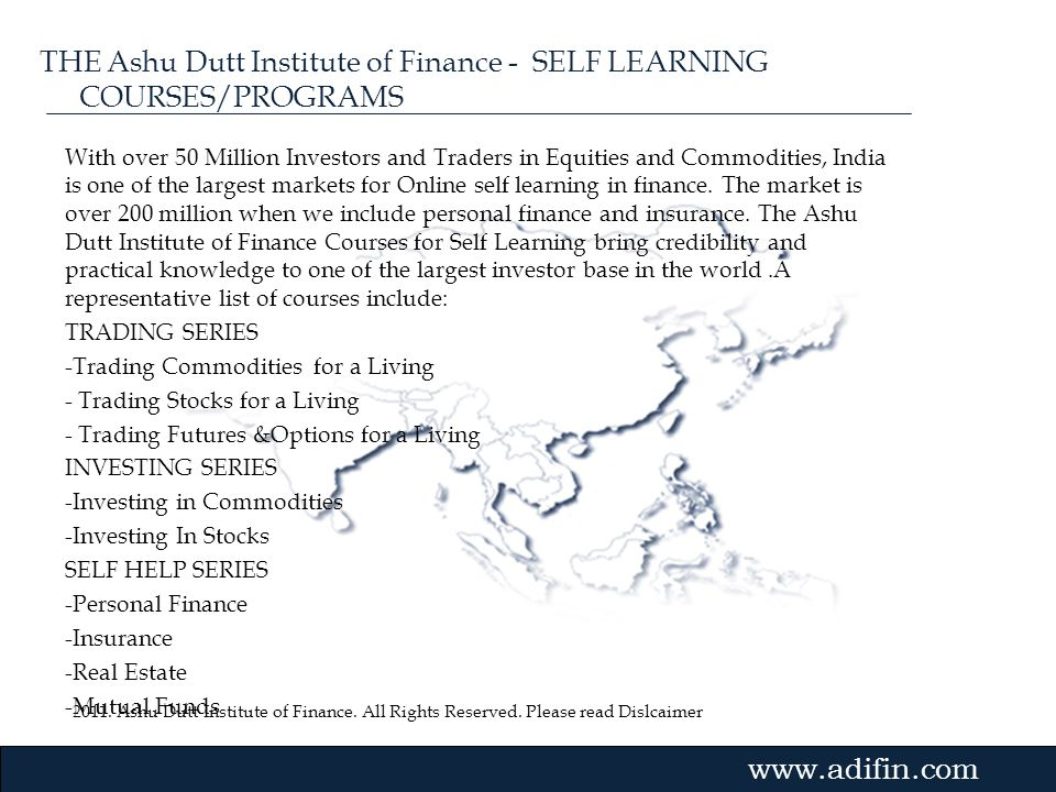 THE Ashu Dutt Institute of Finance - SELF LEARNING COURSES/PROGRAMS