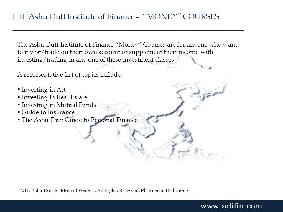 THE Ashu Dutt Institute of Finance - MONEY COURSES
