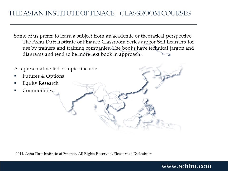THE ASIAN INSTITUTE OF FINACE - CLASSROOM COURSES