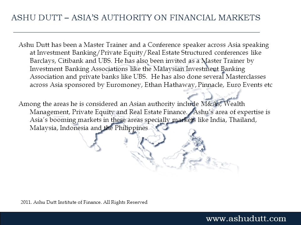 ASHU DUTT – ASIA'S AUTHORITY ON FINANCIAL MARKETS