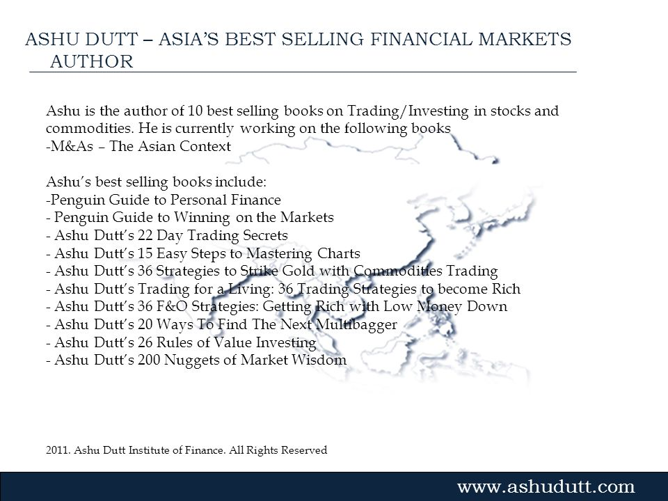 ASHU DUTT – ASIA'S BEST SELLING FINANCIAL MARKETS AUTHOR