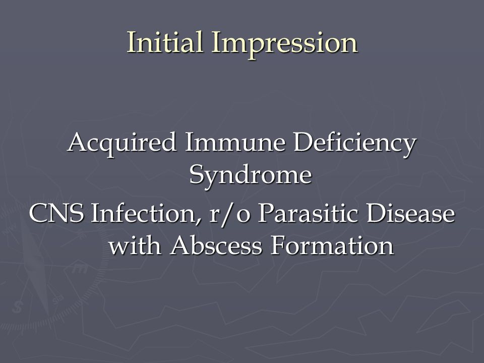 Initial Impression Acquired Immune Deficiency Syndrome
