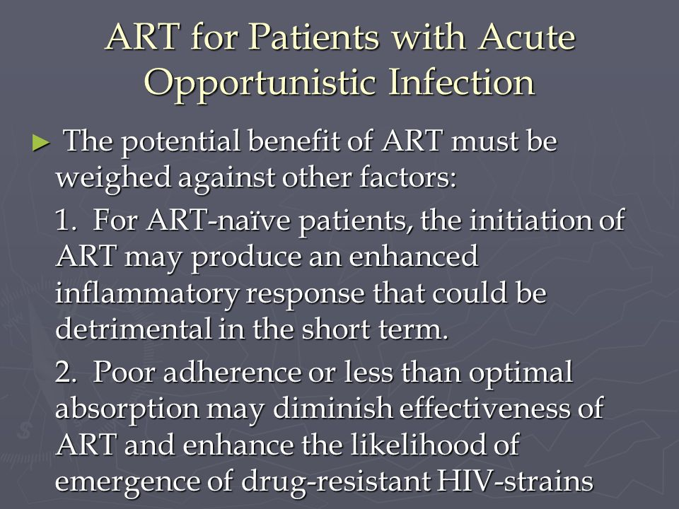 ART for Patients with Acute Opportunistic Infection
