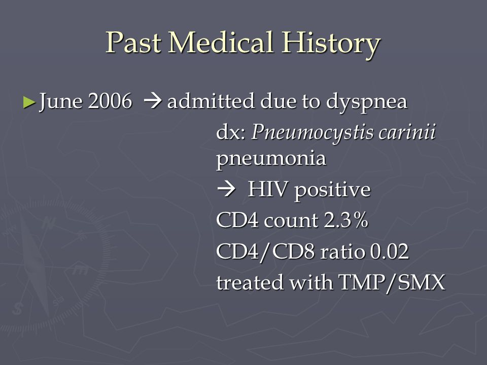 Past Medical History June 2006  admitted due to dyspnea