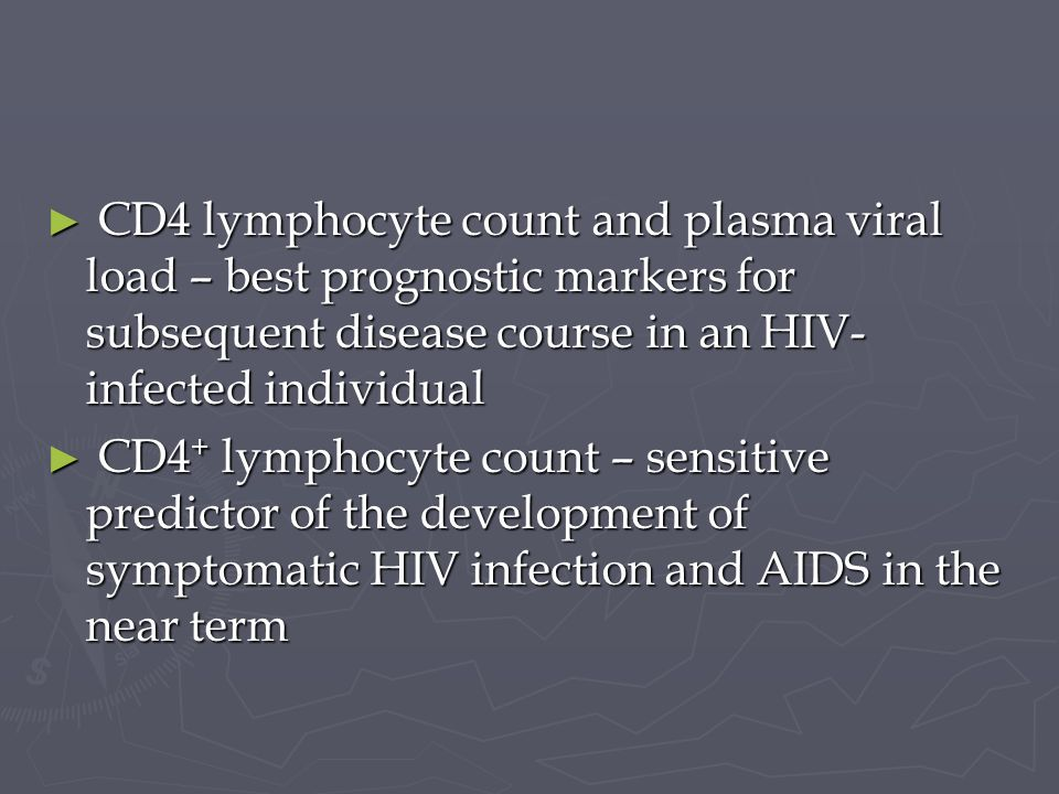 CD4 lymphocyte count and plasma viral load – best prognostic markers for subsequent disease course in an HIV-infected individual